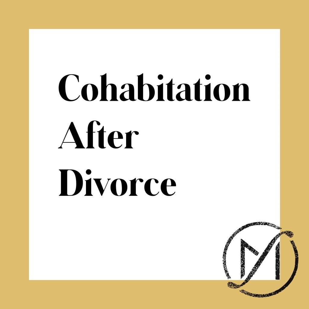 """White square with a gold border and the words """"Cohabitation after divorce"""" with the Freed Marcroft family law firm logo in the lower right corner."""
