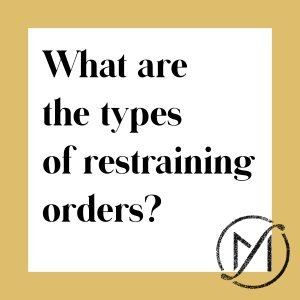 """White square with a gold border and the words """"What are the types of restraining orders?"""" with the Freed Marcroft family law firm logo in the lower right corner."""