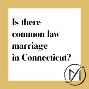 """Gold border around a white square that says """"Is there common law marriage in Connecticut"""" in black letters."""