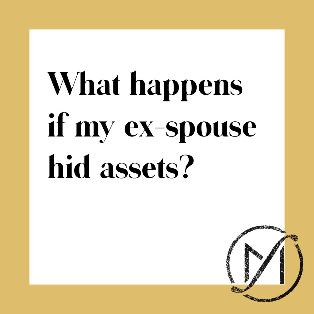 What Happens if My Spouse Hid Assets in our Divorce? | CT Divorce law