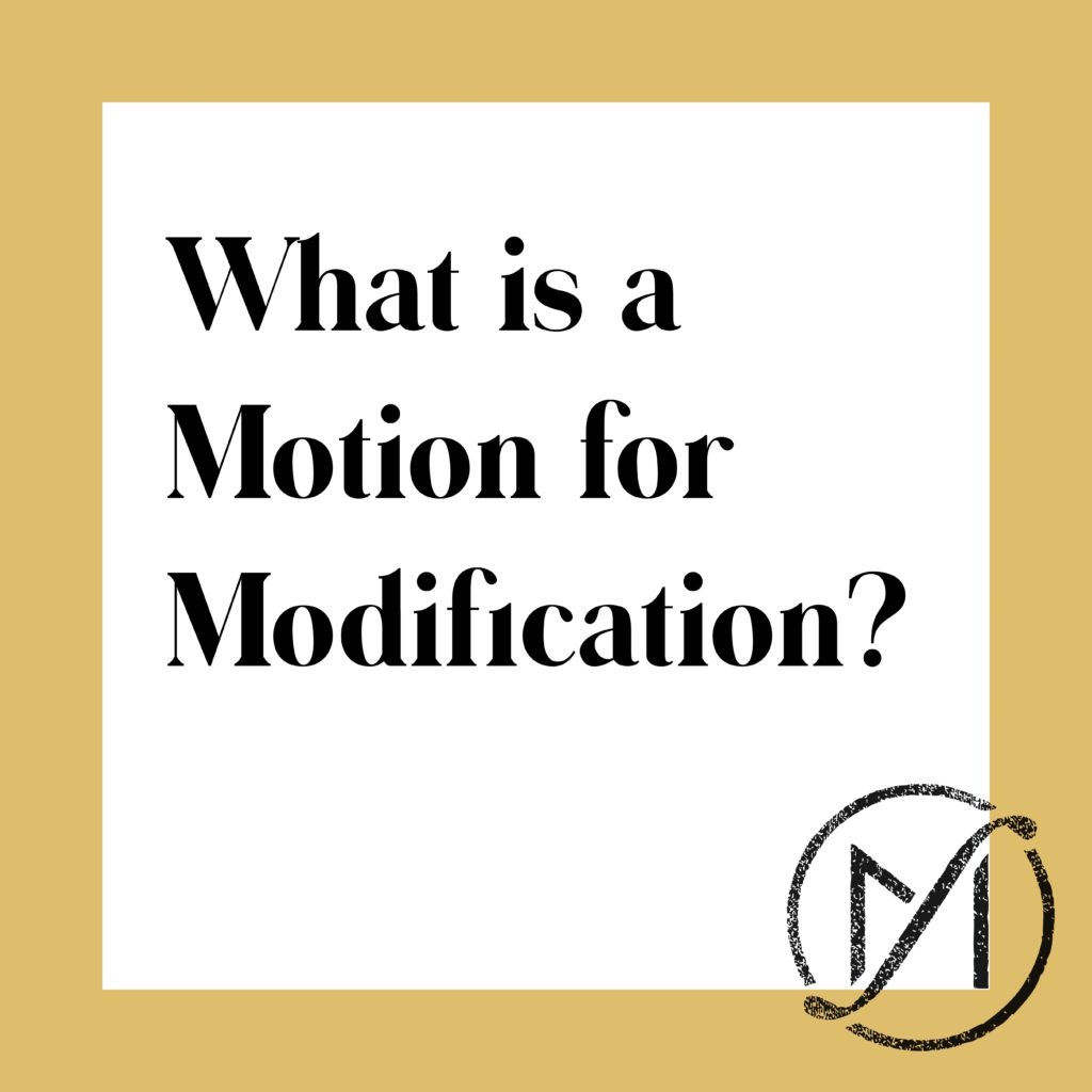 What is a Motion for Modification?   Connecticut Family Law