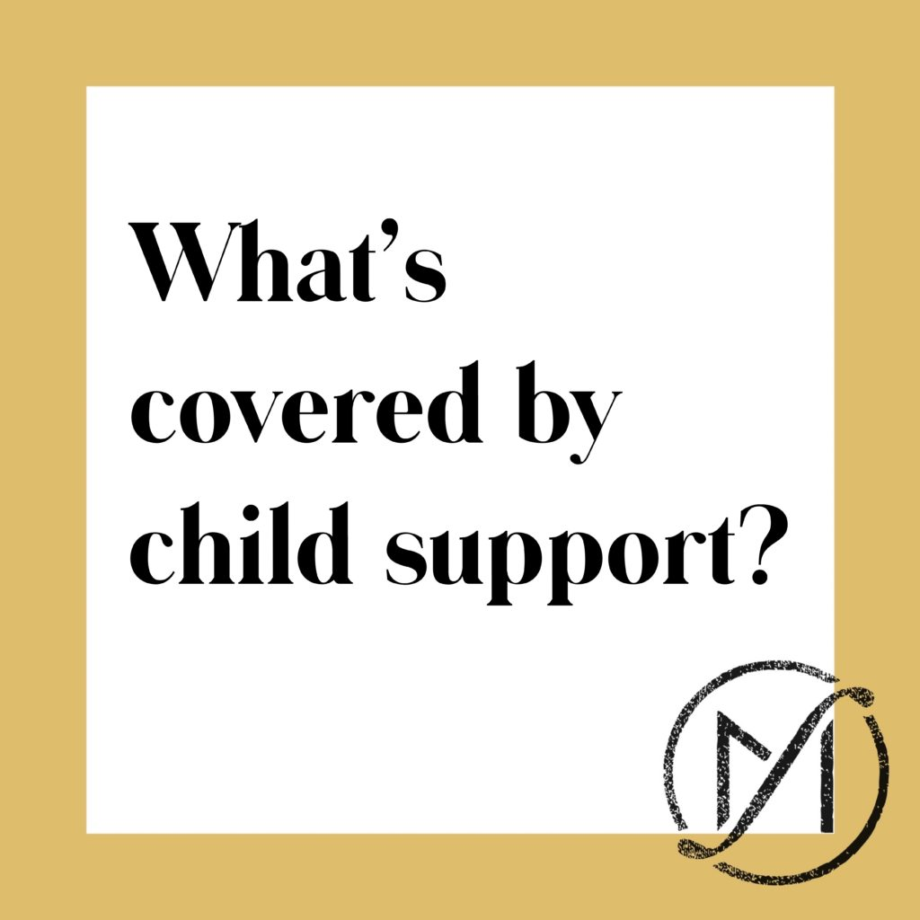 """Gold border around a white square that says """"What's covered by child support"""" in black letters"""