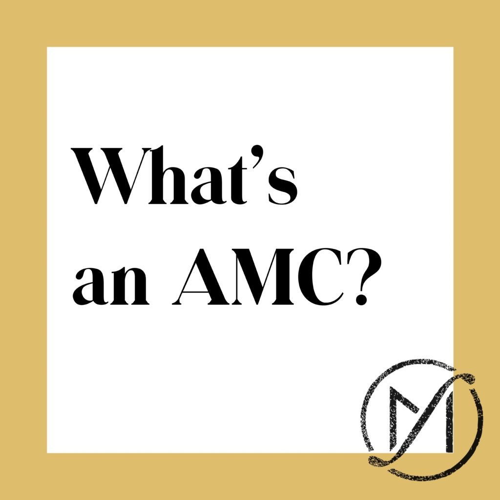 """Gold border around a white square that says """"What's an AMC?"""" in black letters."""