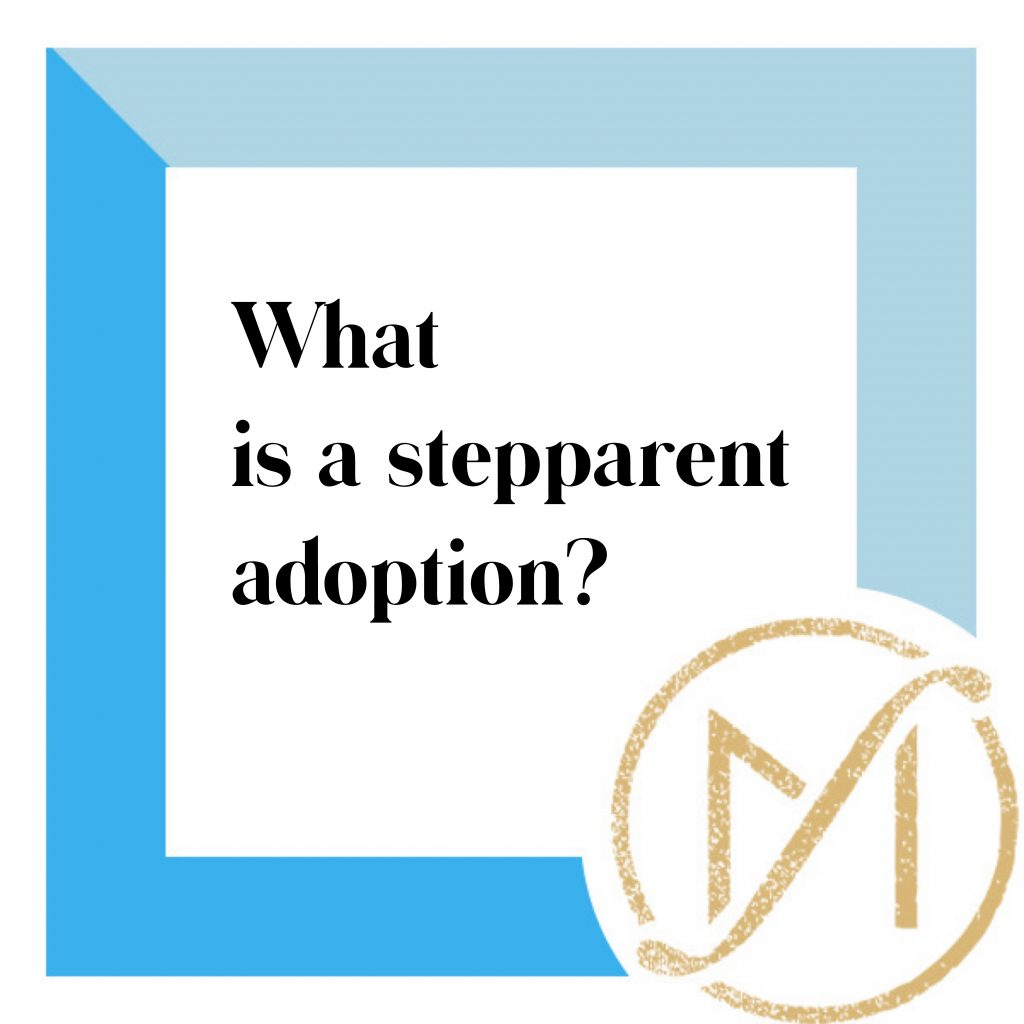 What is a Stepparent Adoption? | Connecticut Family Law | 860-530-4346