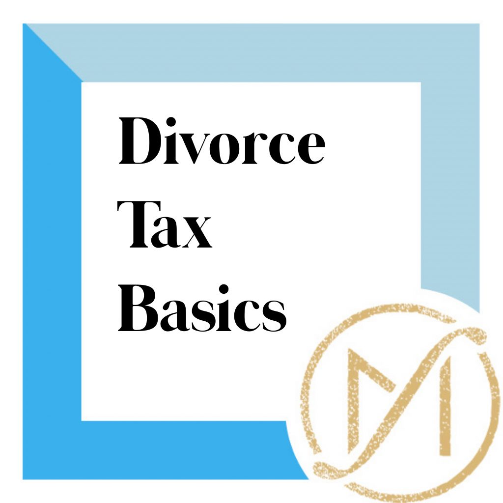 """blue square with the black words """"Divorce Tax Basics"""" and the freed marcroft divorce and family law attorney logo in gold"""