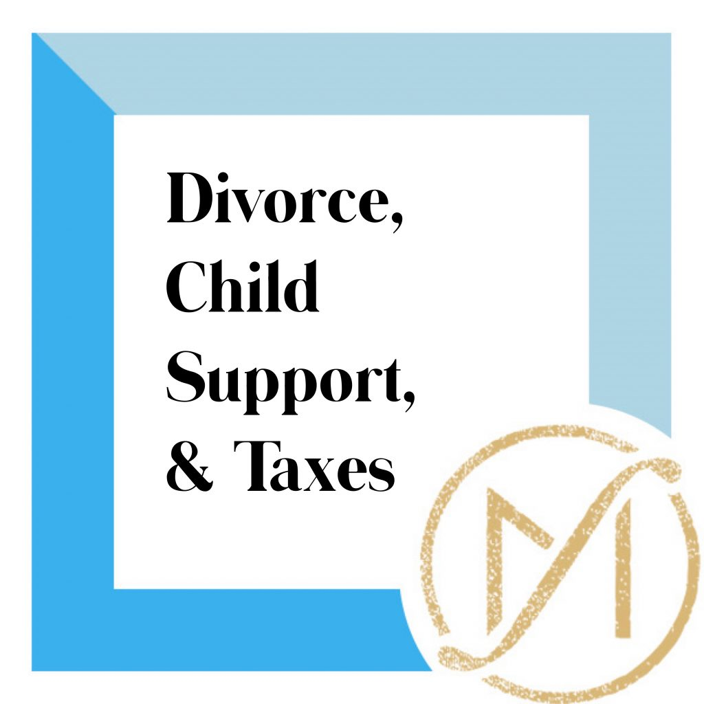 """blue border with black writing that says """"divorce, child support, & taxes"""" with the gold freed marcroft divorce and family law logo in the lower right hand corner."""