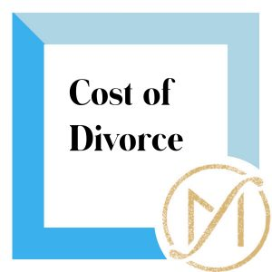 "Blue border with black writing that reads ""cost of divorce"" with the gold Freed Marcroft LLC divorce and family law logo in the lower right hand corner"