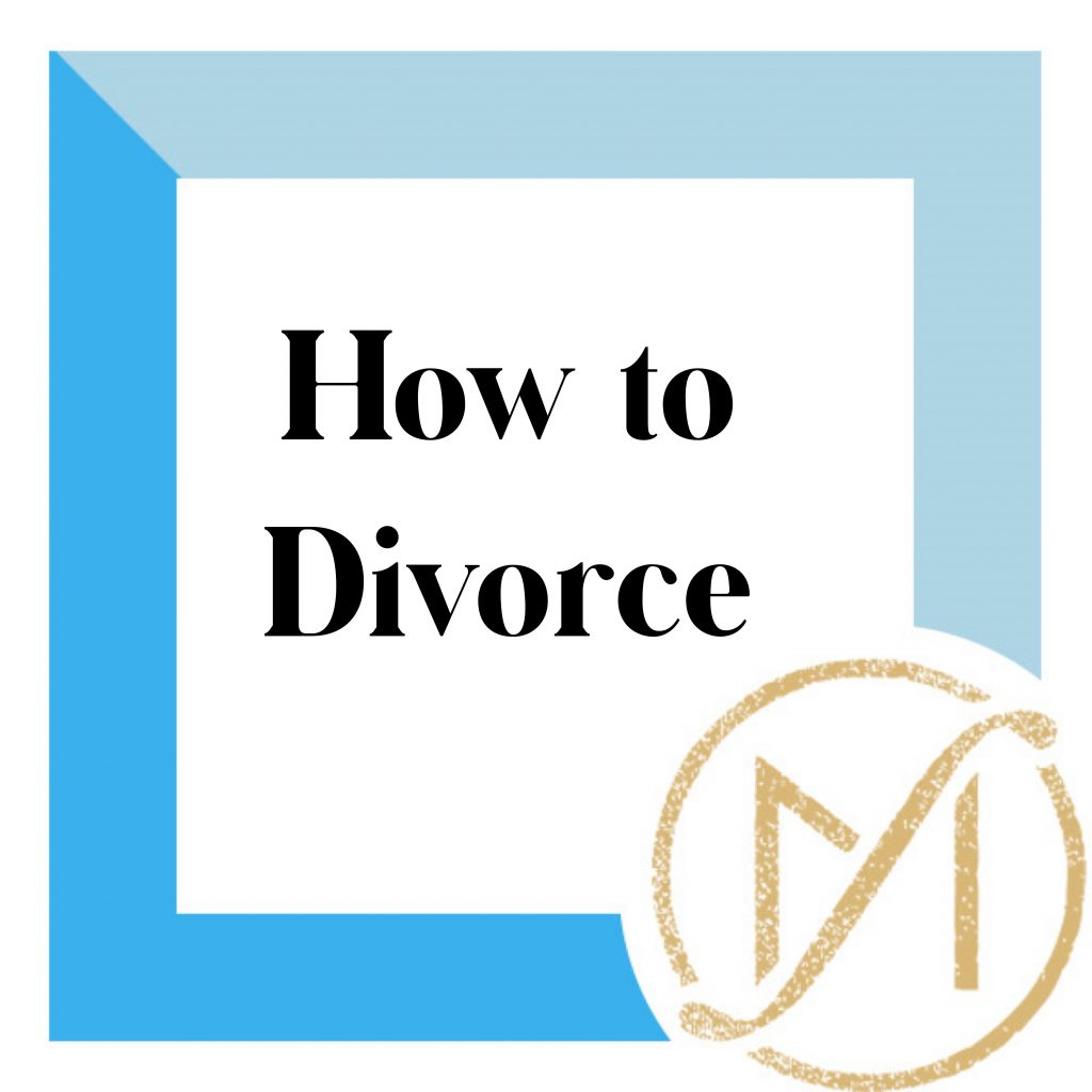 """Blue blue border with the black words """"How to divorce"""" and the gold Freed Marcroft divorce and family law logo in the lower right corner."""