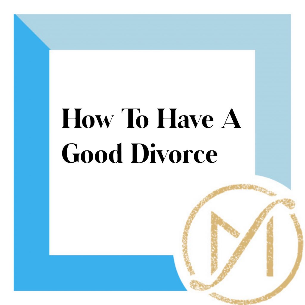"""blue border with black writing that says """"how to have a good divorce"""" with the gold freed marcroft divorce and family law logo in the lower right corner."""