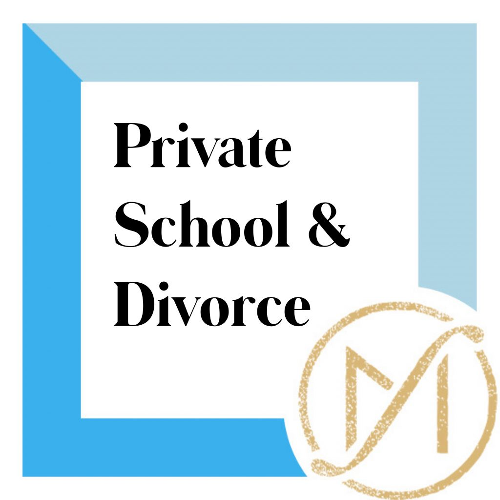 """blue border with black letters reading """"private school & divorce"""" with the Freed Marcroft divorce and family law logo in the lower right hand corner in gold"""