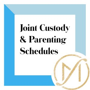 """Blue border with """"Joint Custody and Parenting Schedules"""" in black lettering and the gold Freed Marcroft LLC divorce and family law attorneys logo in the lower right corner."""