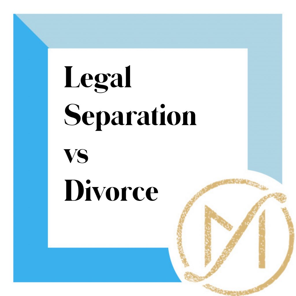 """blue border with black letters that read: """"legal separation vs divorce"""" and the freed marcroft divorce logo in the lower right corner"""