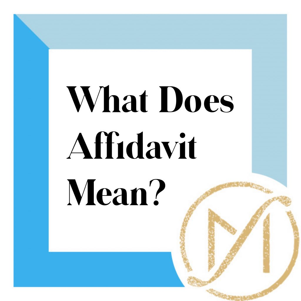 """Blue border with """"What Does Affidavit Mean"""" in black lettering and the gold Freed Marcroft LLC divorce and family law attorneys logo in the lower right corner."""